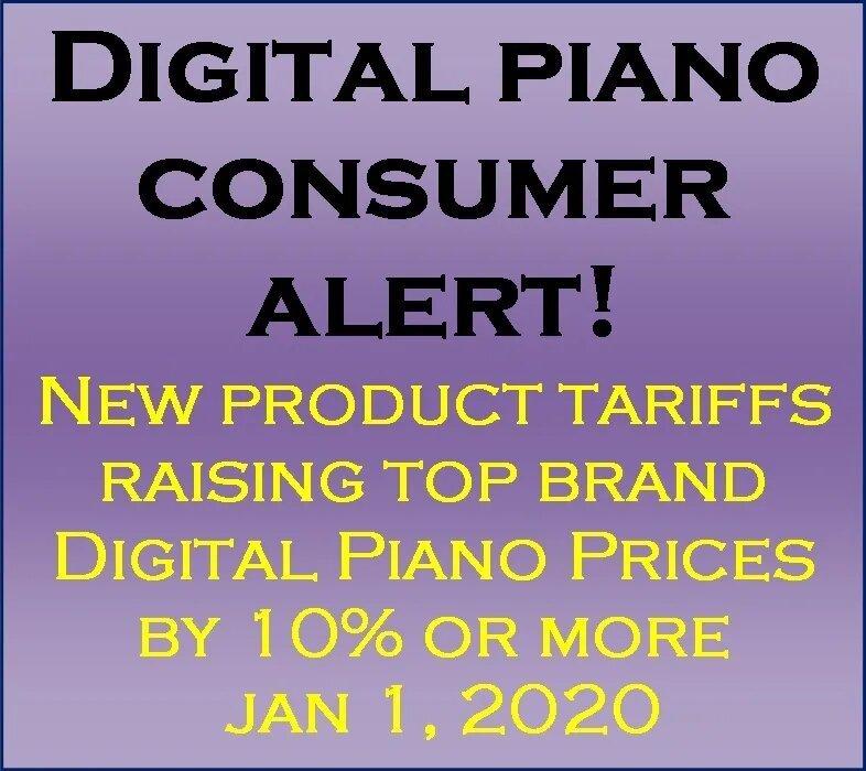 Digital Piano Consumer Alert Big Price Increase   Press Release
