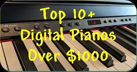 Top 10 Digital Pianos Over $1000