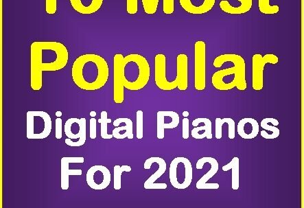 10 Most Popular digital pianos for 2021