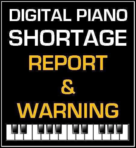 Digital Piano Shortage