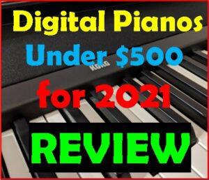 Digital pianos under $500 for 2021