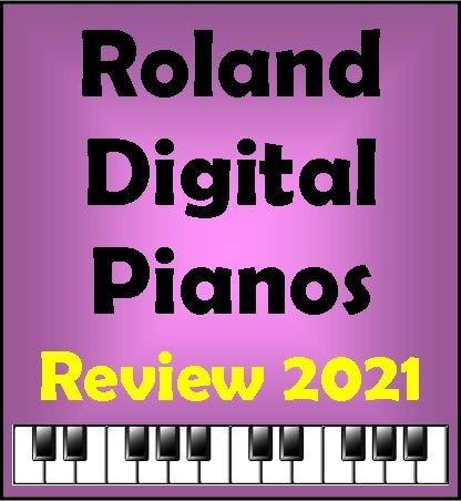 Roland Digital Piano Review 2021