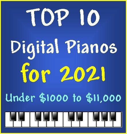 Top 10 Digital Pianos for 2021 - $Under $1000 to $11,000